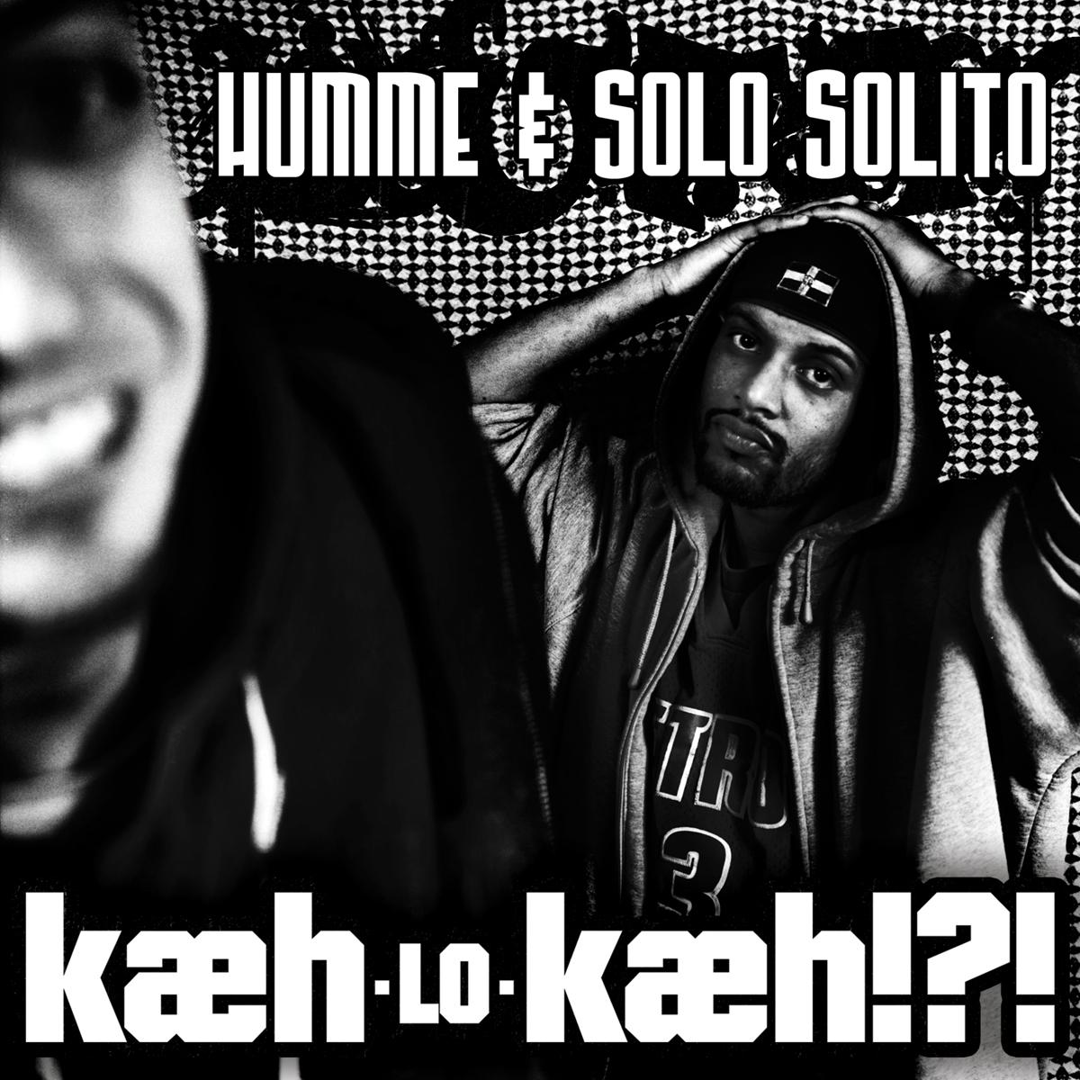 HUMME & SOLO SOLITO // KÆH-LO-KÆH!?! (front)