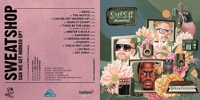 SWEATSHOP // CAN WE GET HOOKED UP? (cd sleeve)