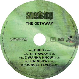 SWEATSHOP // THE GETAWAY (cd)